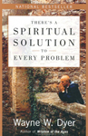There's a Spiritual Solution to Every Problem book